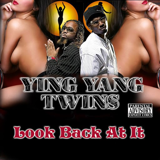 Ying Yang Twins альбом Look Back At It