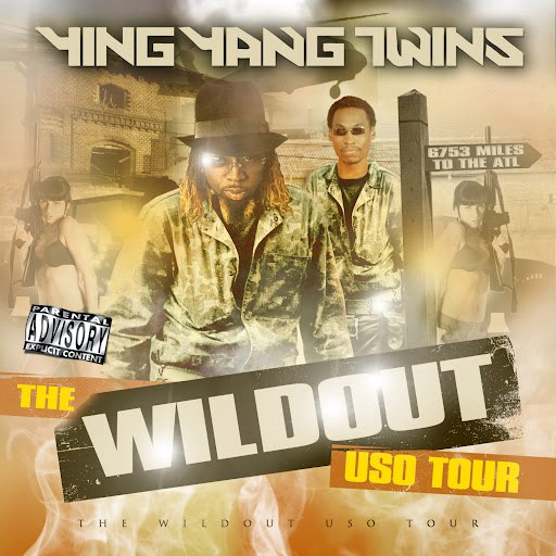 Ying Yang Twins альбом The Wildout USO Tour