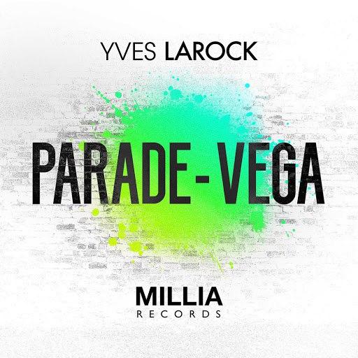 Yves Larock альбом Parade / Vega
