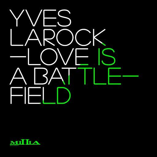 Yves Larock альбом Love Is a Battlefield (Instrumental)