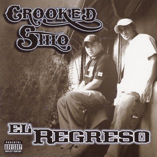 Crooked Stilo альбом El Regreso