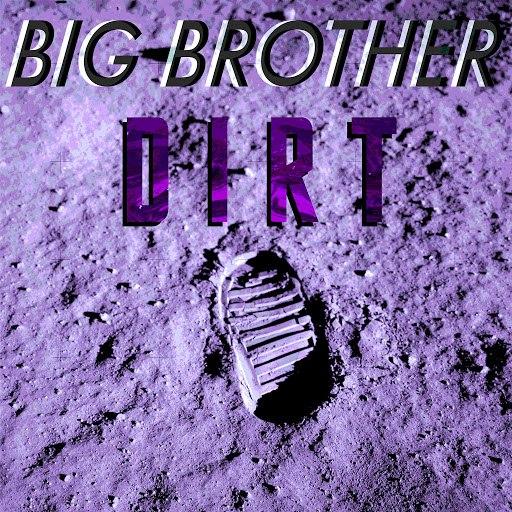 BIG BROTHER альбом Dirt