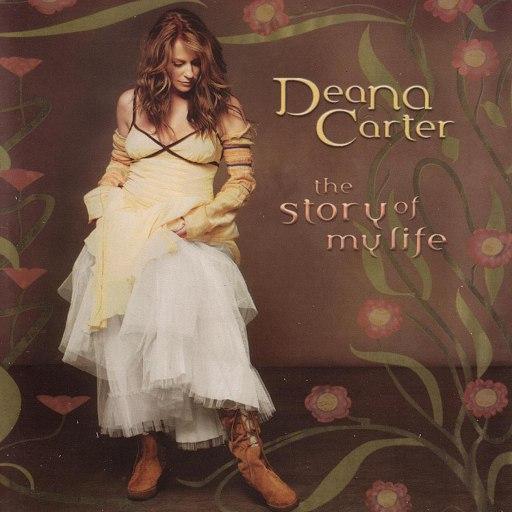 Deana Carter альбом The Story Of My Life