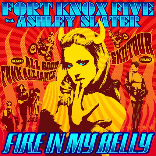 Fort Knox Five альбом Fire in My Belly