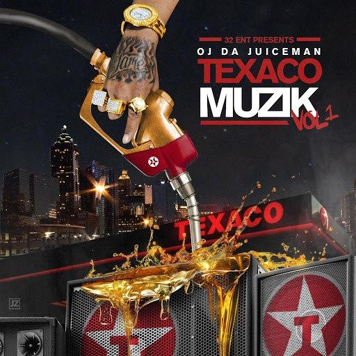 OJ Da Juiceman альбом Texaco Muzik