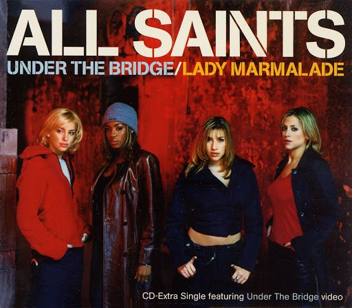 All Saints альбом Under The Bridge