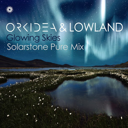 Orkidea альбом Glowing Skies (Solarstone Pure Mix)