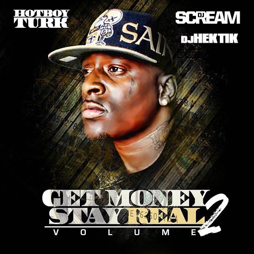 Turk альбом Get Money Stay Real Volume 2