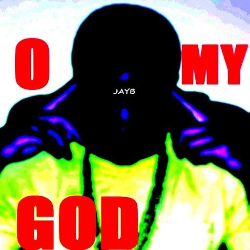 JayB альбом O My God