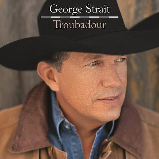 George Strait альбом Troubadour