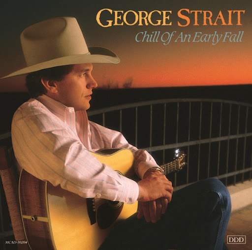 George Strait альбом Chill Of An Early Fall