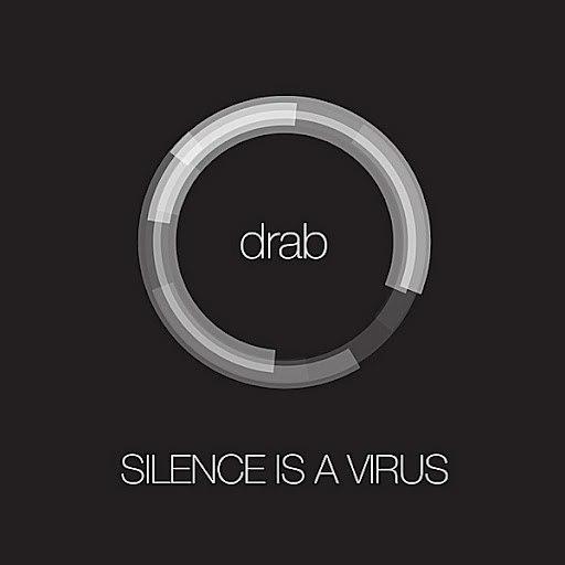 Silence is a Virus альбом Drab