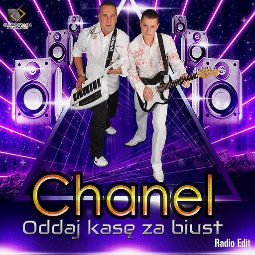 CHANEL альбом Oddaj Kasę za Biust (Radio Edit)