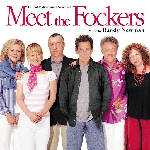 Randy Newman альбом Meet The Fockers (Original Motion Picture Soundtrack)