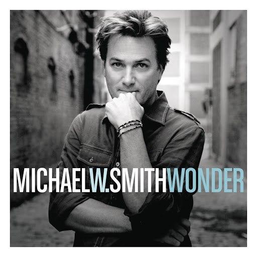 Michael W. Smith альбом Wonder