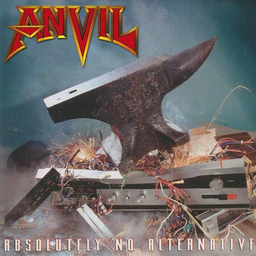 Anvil альбом Absolutely No Alternative