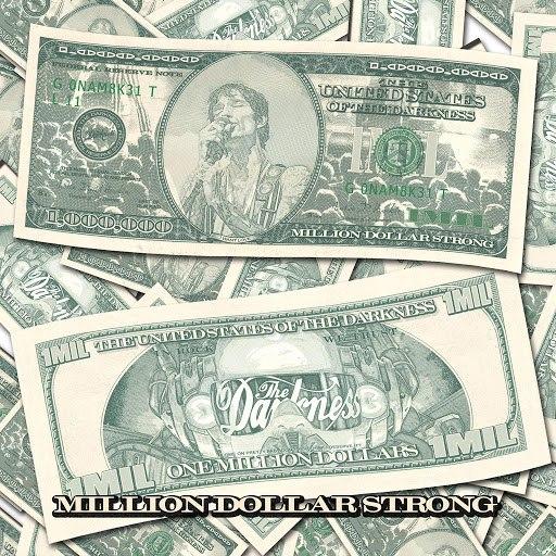The Darkness альбом Million Dollar Strong