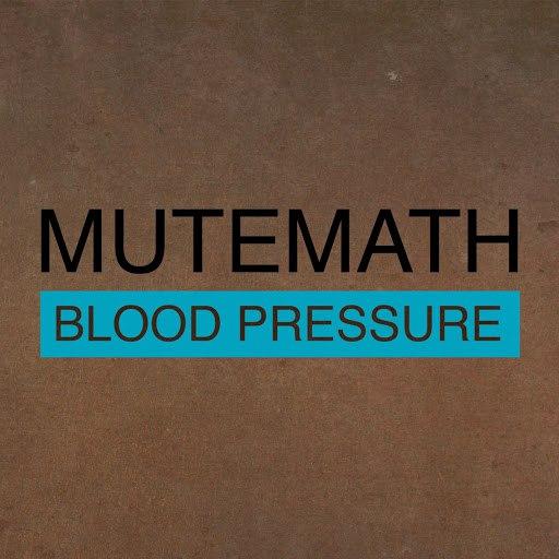 MuteMath альбом Blood Pressure