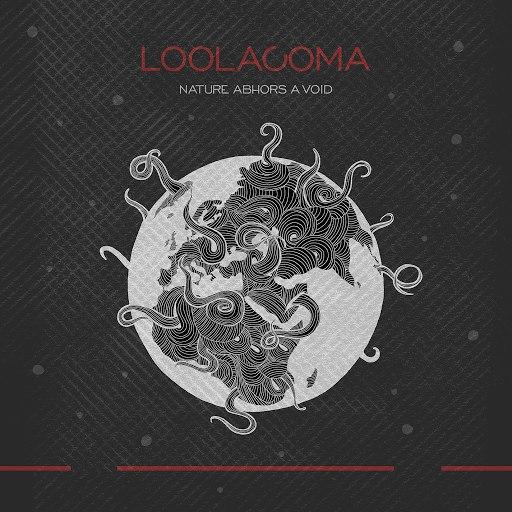 Loolacoma альбом Nature Abhors a Void
