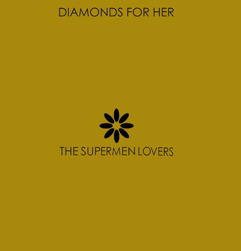 The Supermen Lovers альбом Diamonds For Her