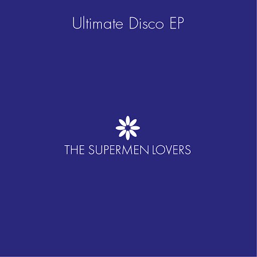 The Supermen Lovers альбом Ultimate Disco EP