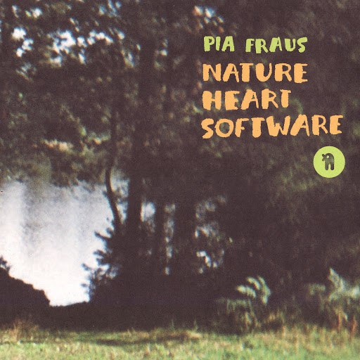 Pia Fraus альбом Nature Heart Software