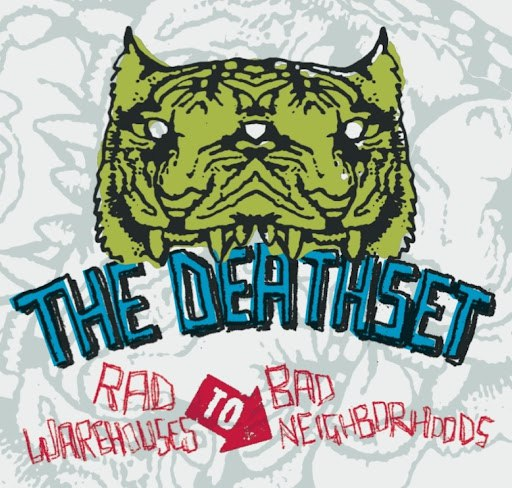 The Death Set альбом Rad Warehouses To Bad Neighborhoods (Redux)