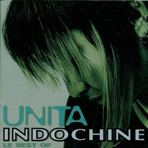 Indochine альбом Unita (Best Of)