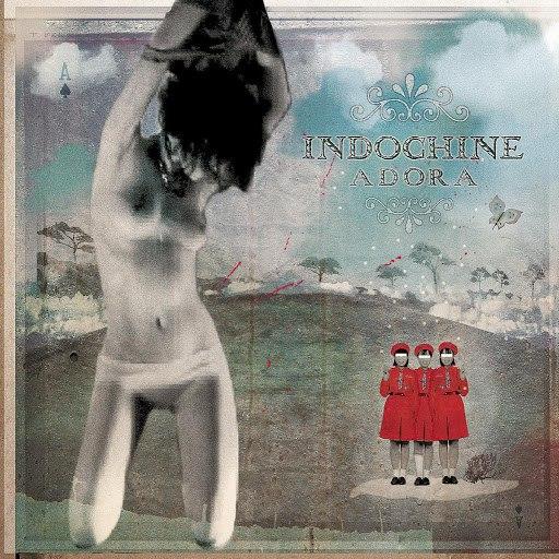 Indochine альбом Adora