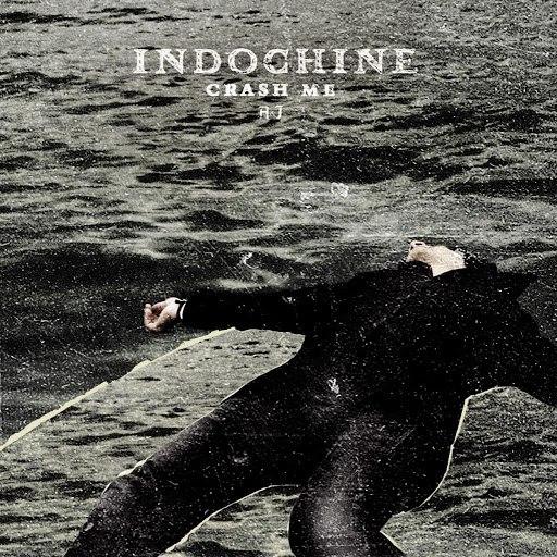 Indochine альбом Crash Me