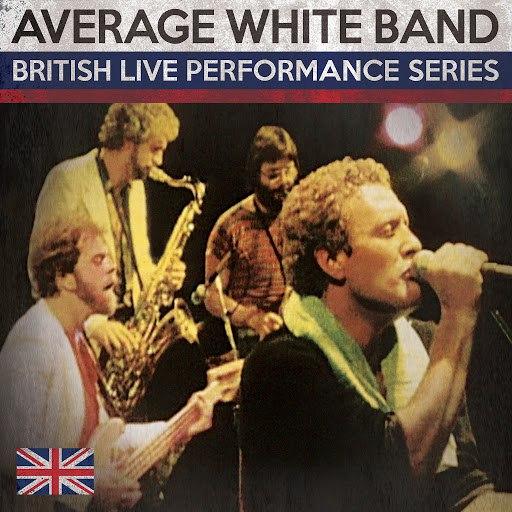 Average White Band альбом British Live Performance Series