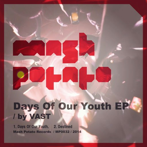 VAST альбом Days Of Our Youth EP