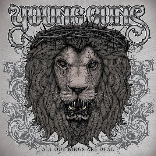 Young Guns альбом All Our Kings Are Dead