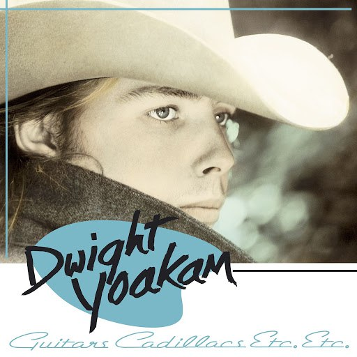Dwight Yoakam альбом Guitars, Cadillacs, Etc., Etc.