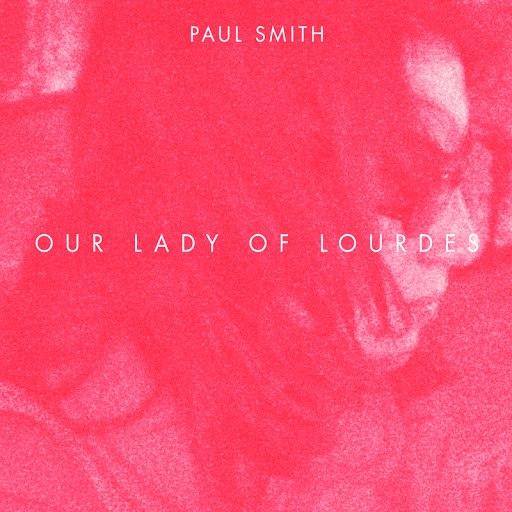 Paul Smith альбом Our Lady Of Lourdes