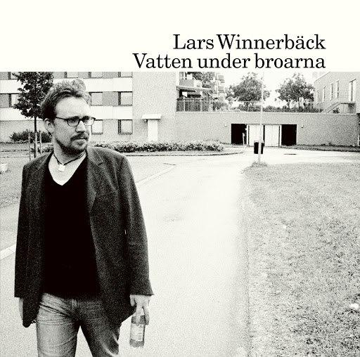 Lars Winnerbäck альбом Vatten under broarna