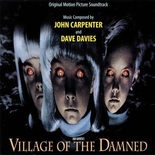 John Carpenter альбом Village Of The Damned (Original Motion Picture Soundtrack)