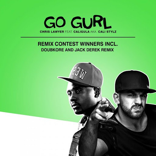 Chris Lawyer альбом Go Gurl - The Remix Contest Winners