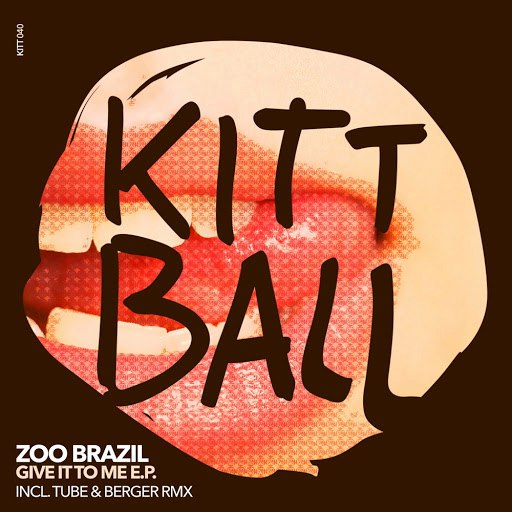 Zoo Brazil альбом Give It to Me