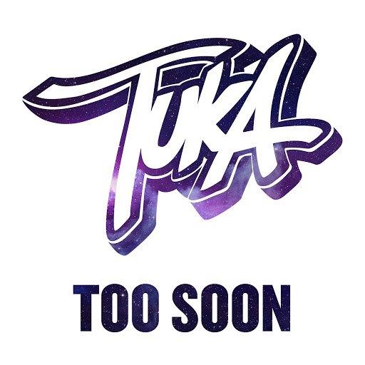 Tuka альбом Too Soon
