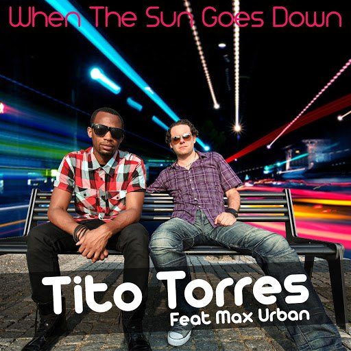 Tito Torres альбом When the Sun Goes Down (feat. Max Urban)