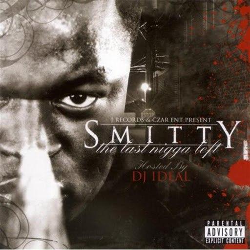 Smitty альбом Last Nigga Left