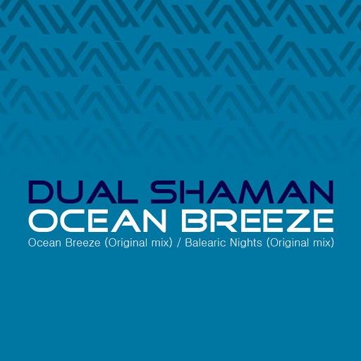 Dual Shaman альбом Ocean Breeze