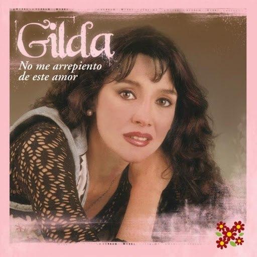 Gilda альбом No me Arrepiento de Este Amor