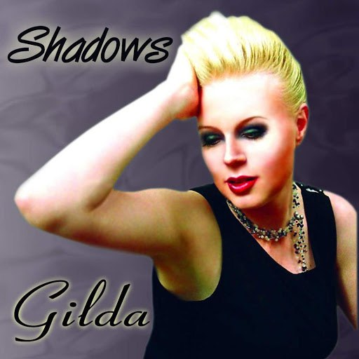 Gilda альбом Shadows