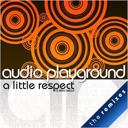 Audio Playground альбом (A Little) Respect - [The Radio Collection] - EP