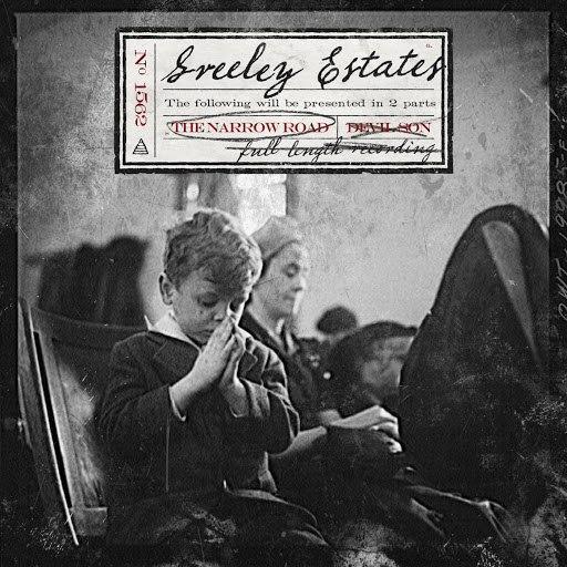 Greeley Estates альбом The Narrow Road