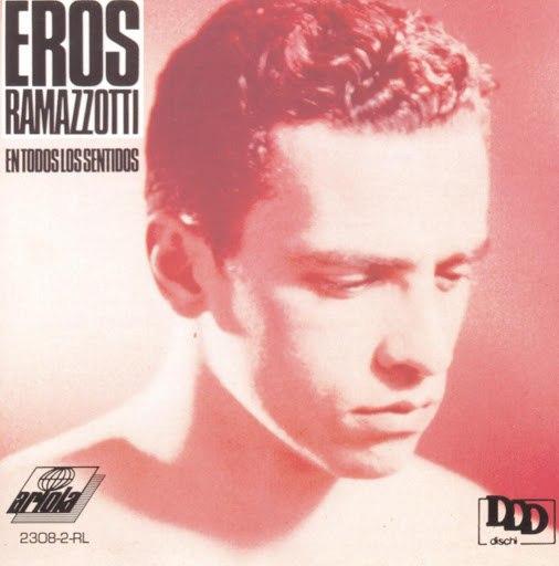 Eros Ramazzotti альбом En Todos Los Sentidos