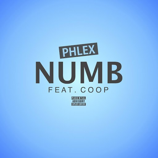 Phlex альбом Numb (feat. Coop)