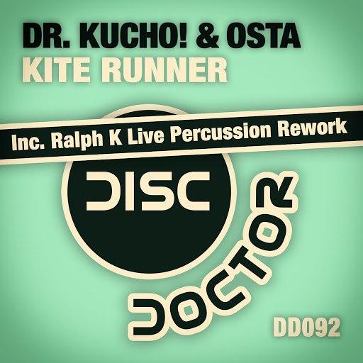 Dr. Kucho! альбом Kite Runner (Inc. Ralph K Live Percussion Rework)